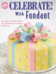 WILTON Book Celebrate With Fondant