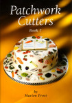 Patchwork Cutter Book Seven